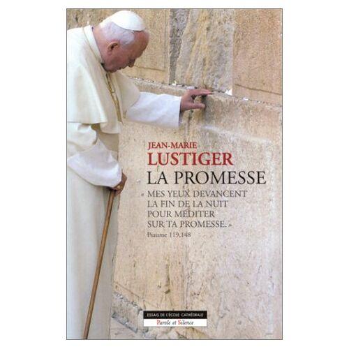 Jean-Marie Lustiger - La promesse - Preis vom 20.10.2020 04:55:35 h