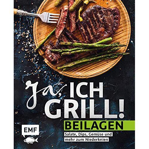 - Ja, ich grill! – Beilagen: Salate, Dips, Gemüse und mehr zum Niederknien - Preis vom 18.10.2020 04:52:00 h