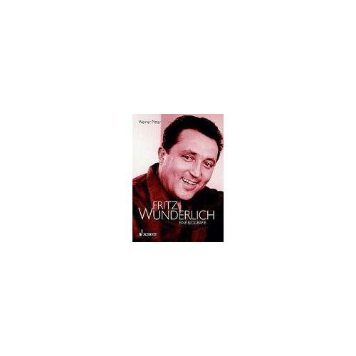 Werner Pfister - Fritz Wunderlich: Biographie. Ausgabe mit CD. - Preis vom 13.06.2019 04:48:48 h