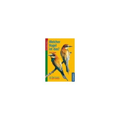 Detlef Singer - Welcher Vogel ist das? Vögel Europas: Alle Vögel Europas - Preis vom 20.10.2020 04:55:35 h