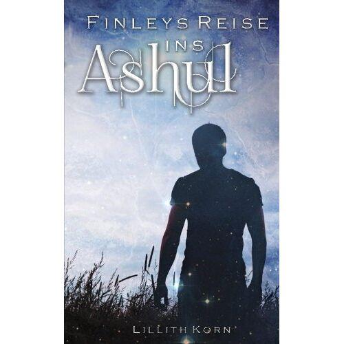 Lillith Korn - Finleys Reise ins Ashul (Finley Freytag) - Preis vom 09.04.2021 04:50:04 h