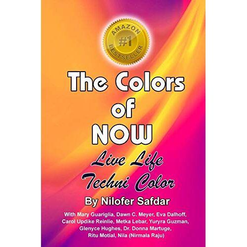 Nilofer Safdar - The Colors Of Now: Live Life Technicolor - Preis vom 21.04.2021 04:48:01 h