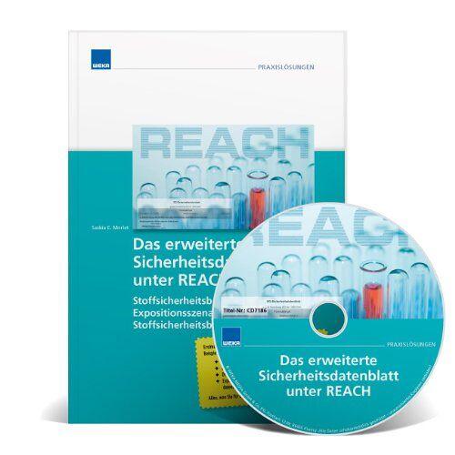 Saskia E. Morlet - Das erweiterte Sicherheitsdatenblatt unter REACH (mit CD-ROM) - Preis vom 05.05.2021 04:54:13 h