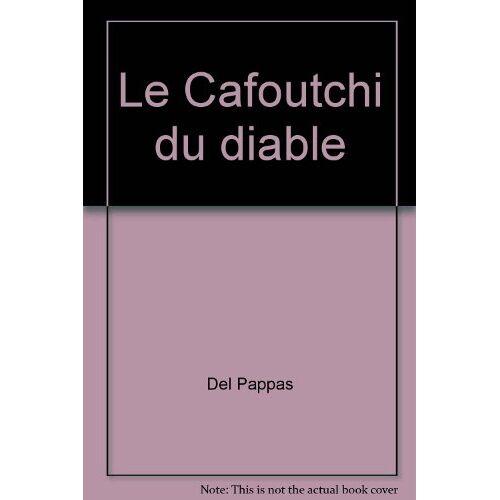 Del Pappas - Le Cafoutchi du diable - Preis vom 20.10.2020 04:55:35 h