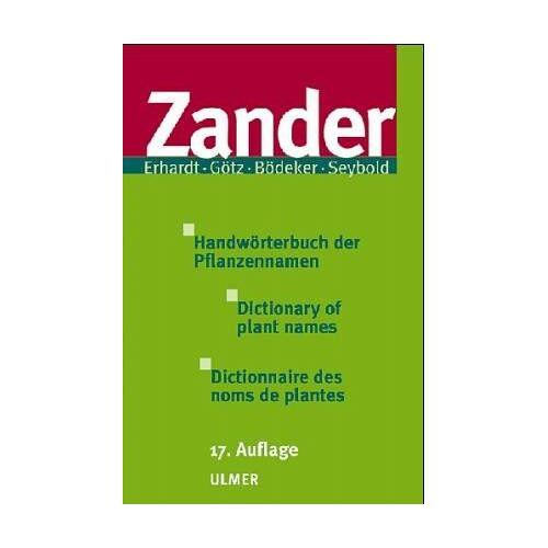 Robert Zander - Zander: Dictionary of Plant Names - Preis vom 06.04.2020 04:59:29 h