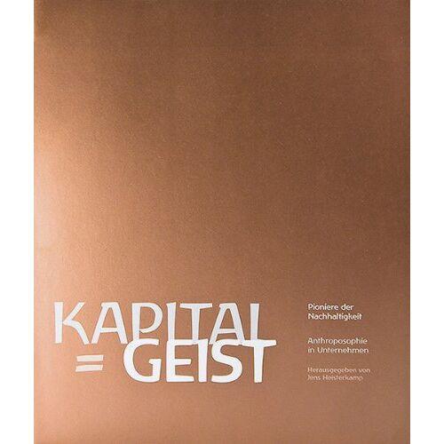 Jens Heisterkamp - Kapital = Geist - Preis vom 21.10.2020 04:49:09 h