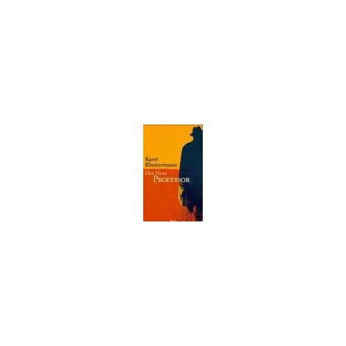 Karel Klostermann - Der Herr Professor - Preis vom 27.01.2021 06:07:18 h