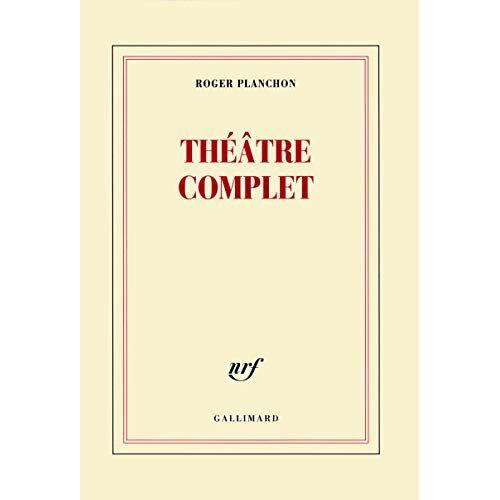 Roger Planchon - Théâtre complet - Preis vom 10.05.2021 04:48:42 h