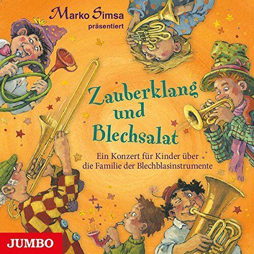 Marko Simsa - Zauberklang und Blechsalat: Ein Konzert für Kinder über die Familie der Blechblasinstrumente - Preis vom 05.05.2021 04:54:13 h