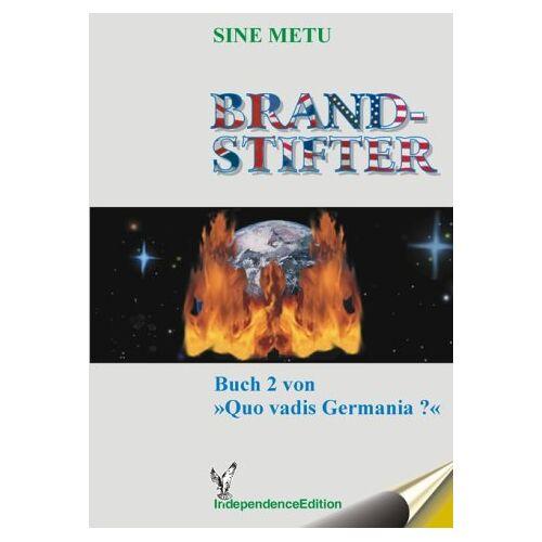 Sine Metu - Brandstifter - Preis vom 14.04.2021 04:53:30 h