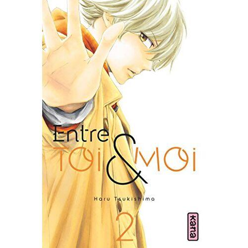 Haru Tsukushima - Entre toi et moi, Tome 2 : - Preis vom 12.04.2021 04:50:28 h