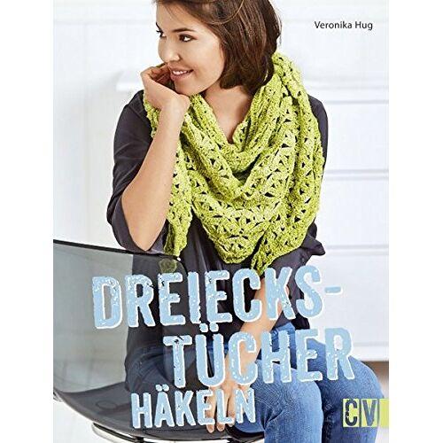 Veronika Hug - Dreieckstücher häkeln - Preis vom 18.04.2021 04:52:10 h