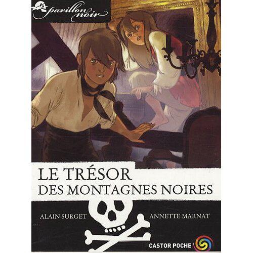 Alain Surget - Le trésor des montagnes noires - Preis vom 27.10.2020 05:58:10 h