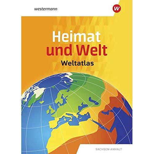 - Heimat und Welt Weltatlas / Ausgabe Sachsen-Anhalt: Heimat und Welt Weltatlas: Sachsen-Anhalt - Preis vom 21.10.2020 04:49:09 h