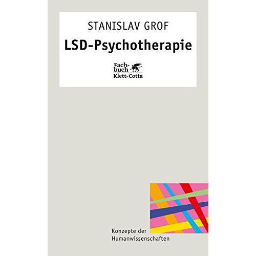 Stanley Grof - LSD-Psychotherapie - Preis vom 11.05.2021 04:49:30 h