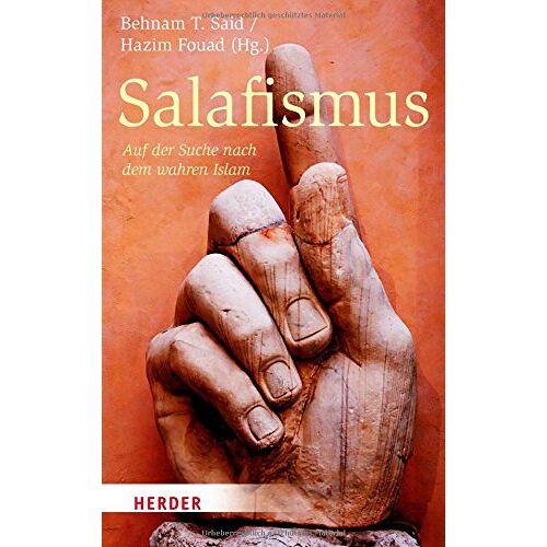 Said, Behnam T. - Salafismus: Auf der Suche nach dem wahren Islam - Preis vom 20.10.2020 04:55:35 h