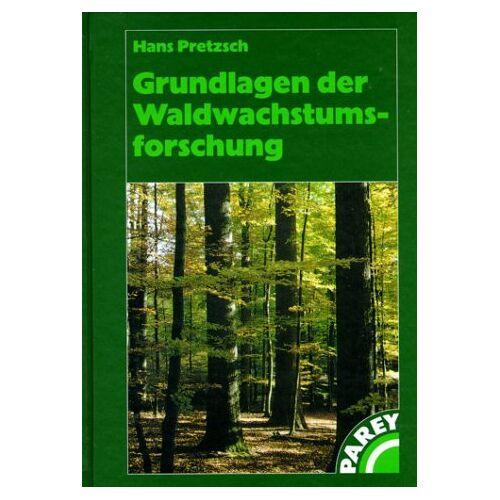 - Grundlagen der Waldwachstumsforschung - Preis vom 18.10.2020 04:52:00 h