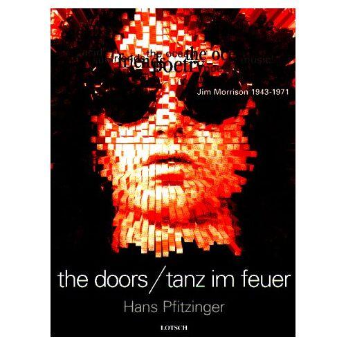 Hans Pfitzinger - The Doors: Tanz im Feuer - Preis vom 20.10.2020 04:55:35 h