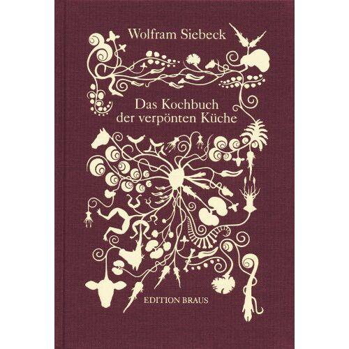 Wolfram Siebeck - Das Kochbuch der verpönten Küche - Preis vom 06.09.2020 04:54:28 h