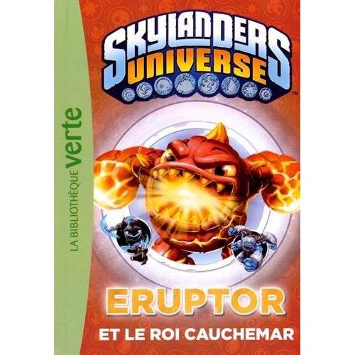 - Skylanders Universe, Tome 7 : Eruptor et le roi cauchemar - Preis vom 13.05.2021 04:51:36 h