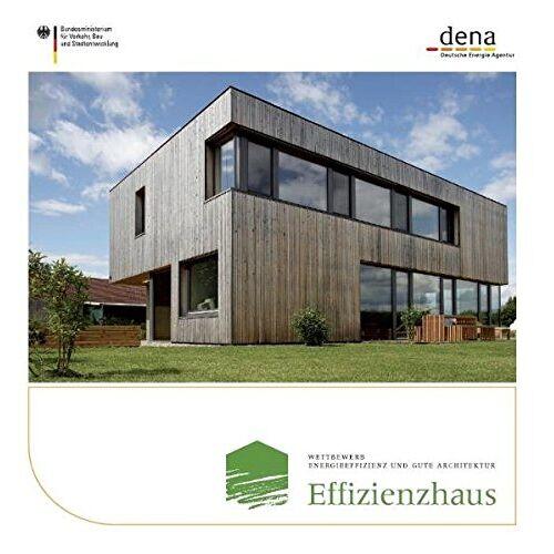 - Wettbewerb Energieeffizienz und gute Architektur: Effizienzhaus - Preis vom 20.10.2020 04:55:35 h