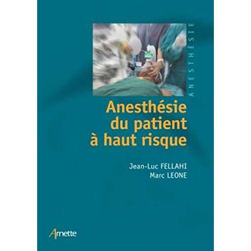 - Anesthésie du patient à haut risque (Série Verte) - Preis vom 24.01.2021 06:07:55 h