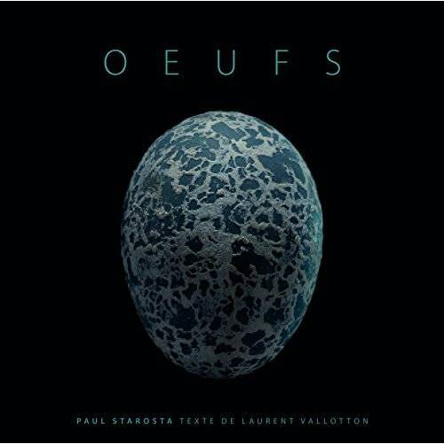 Paul Starosta - Oeufs - Preis vom 04.09.2020 04:54:27 h