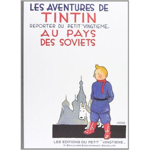 Hergé - Tintin Au Pays Des Soviets = Tintin in the Land of the Soviets - Preis vom 06.09.2020 04:54:28 h