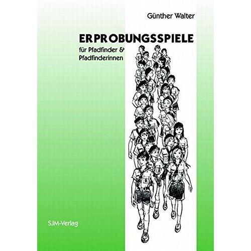 Günther Walter - Erprobungsspiele: Für Pfadfinder & Pfadfinderinnen - Preis vom 20.10.2020 04:55:35 h