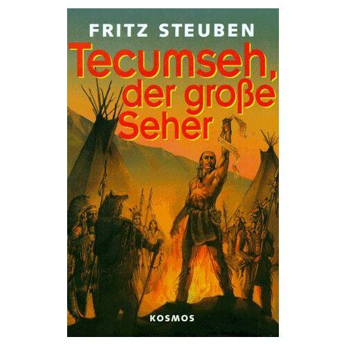 Fritz Steuben - Tecumseh, der große Seher. ( Ab 10 J.) - Preis vom 16.05.2021 04:43:40 h