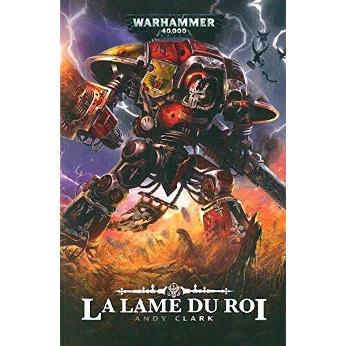 - La Lame du roi (Warhammer 40000) - Preis vom 07.04.2020 04:55:49 h