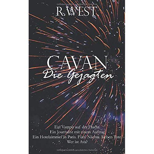 R. West - CAVAN: Die Gejagten - Preis vom 18.04.2021 04:52:10 h