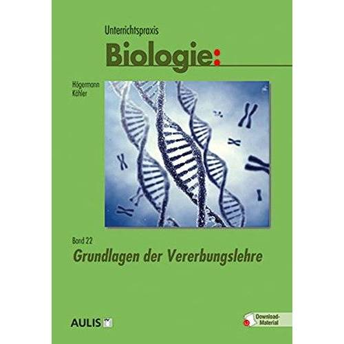 Christiane Högermann - Unterrichtspraxis Biologie: Grundlagen der Vererbungslehre (Band 22) - Preis vom 17.04.2021 04:51:59 h