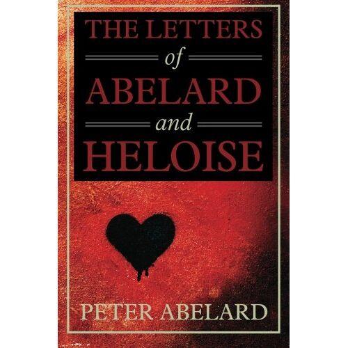 Peter Abelard - The Letters of Abelard and Heloise - Preis vom 05.04.2020 05:00:47 h