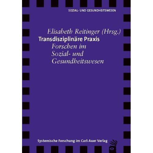 Elisabeth Reitinger - Transdisziplinäre Praxis - Preis vom 17.04.2021 04:51:59 h