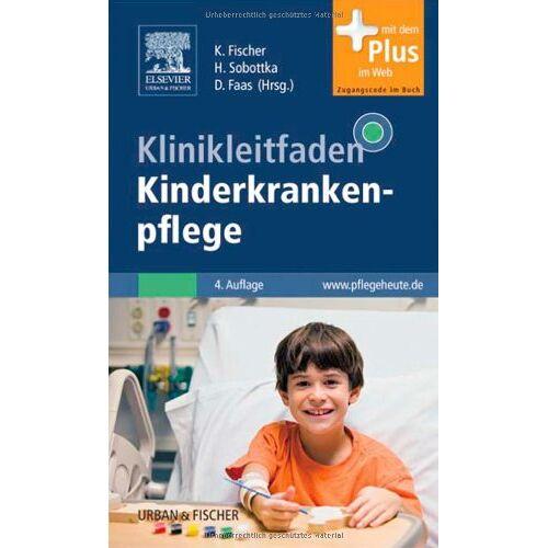 Karin Fischer - Klinikleitfaden Kinderkrankenpflege: mit www.pflegeheute.de-Zugang - Preis vom 24.05.2020 05:02:09 h