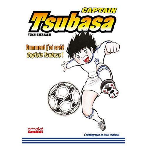 - Captain Tsubasa - comment j'ai créé Captain Tsubasa - Preis vom 12.04.2021 04:50:28 h