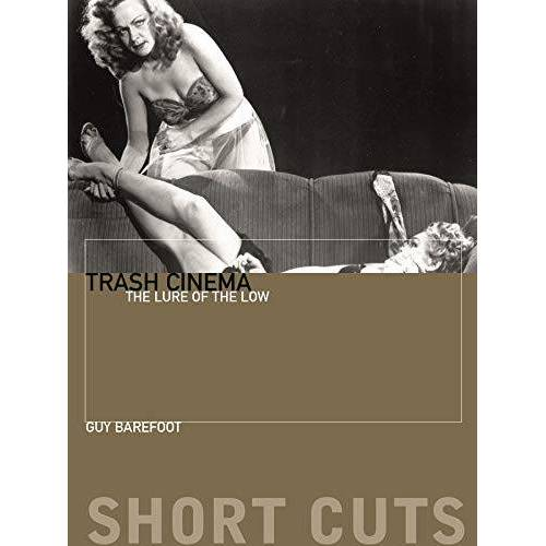 Guy Barefoot - Barefoot, G: Trash Cinema: The Lure of the Low (Short Cuts) - Preis vom 24.01.2021 06:07:55 h