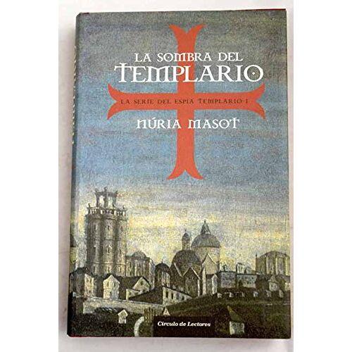 Núria Masot - La sombra del templario - Preis vom 19.10.2020 04:51:53 h