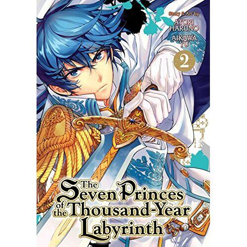 Yu Aikawa - The Seven Princess of the Thousand Year Labyrinth (The Seven Princes of the Thousand Year Labyrinth) - Preis vom 05.03.2021 05:56:49 h