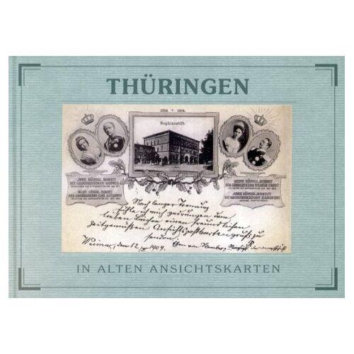 Carl Haußknecht - Thüringen in alten Ansichtskarten (Deutschland in alten Ansichtskarten) - Preis vom 06.09.2020 04:54:28 h