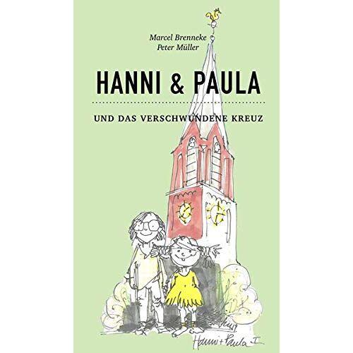 Marcel Brenneke - Hanni & Paula: und das verschwundene Kreuz (Hanni und Paula / und das verschwundene Kreuz) - Preis vom 21.10.2020 04:49:09 h