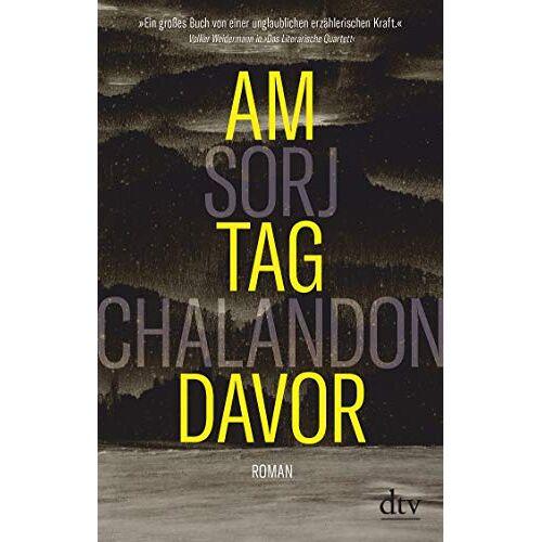 Sorj Chalandon - Am Tag davor: Roman - Preis vom 24.02.2021 06:00:20 h