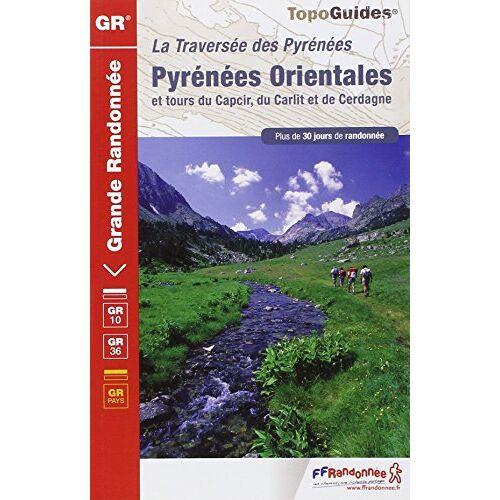 Patrice Teisseire - Pyrenees Orientales GR10/GR36/30GRP Merens-les-Vals-Bourg-Madame - Preis vom 05.09.2020 04:49:05 h