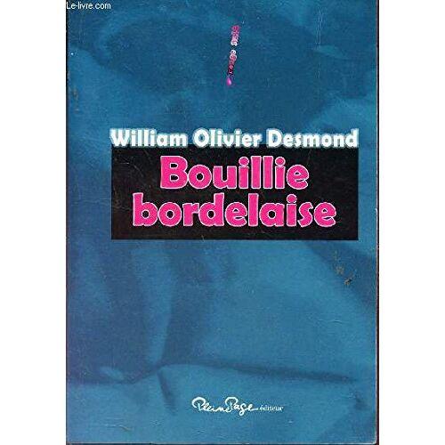 William Desmond - Bouillie Bordelaise - Preis vom 20.10.2020 04:55:35 h