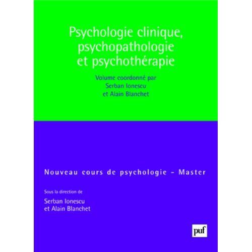 Serban Ionescu - Psychologie clinique, psychopathologie, psychothérapie - Preis vom 23.10.2020 04:53:05 h