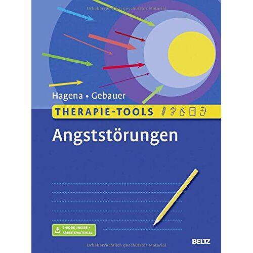Silka Hagena - Therapie-Tools Angststörungen: Mit E-Book inside und Arbeitsmaterial - Preis vom 05.05.2021 04:54:13 h
