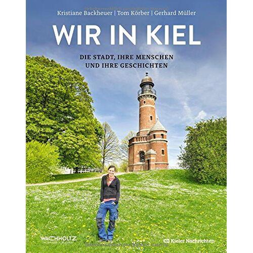 Kieler Nachrichten (Hrsg.) - Wir in Kiel - Preis vom 19.10.2020 04:51:53 h