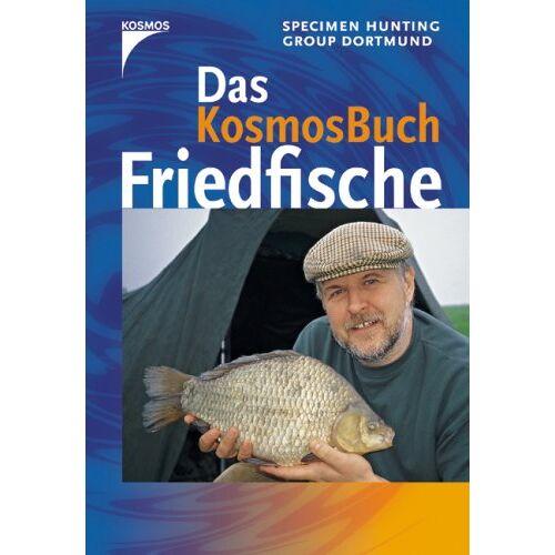 Specimen Hunting Group Dortmund - Das Kosmos Buch Friedfische - Preis vom 06.09.2020 04:54:28 h