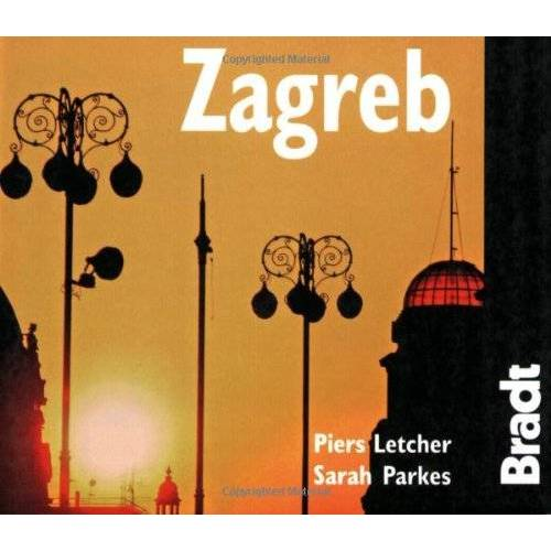 Piers Letcher - Bradt Zagreb (Bradt City Guide Zagreb) - Preis vom 04.09.2020 04:54:27 h